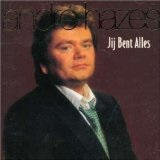 Jij bent alles Lyrics Andre Hazes