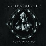 Keep Telling Myself It's Alright Lyrics Ashes Divide