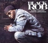 Miscellaneous Lyrics Black Rob F/ Cee-Lo