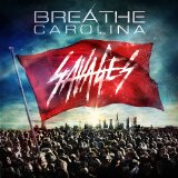 Savages Lyrics Breathe Carolina
