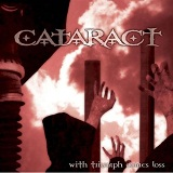With Triumph Comes Loss Lyrics Cataract
