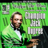 Miscellaneous Lyrics Champion Jack Dupree