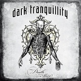 Where Death Is Most Alive (Live) Lyrics Dark Tranquillity