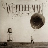 The Weatherman Lyrics Gregory Alan Isakov