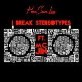 I Break Stereotypes (Single) Lyrics Heesun Lee