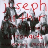 Temporary People Lyrics Joseph Arthur