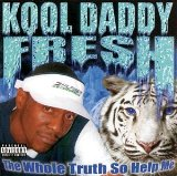 Miscellaneous Lyrics Kool Daddy Fresh