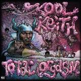 Total Orgasm Lyrics Kool Keith
