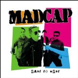 East to West Lyrics Madcap