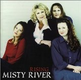 Rising Lyrics Misty River