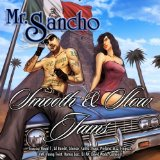 Smooth And Slow Jams Lyrics Mr. Sancho