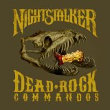 Dead Rock Commandos Lyrics Nightstalker
