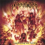 Slaughtering The Faithful Lyrics Pessimist