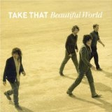 Beautiful World Lyrics Take That