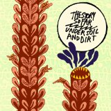 Under Soil And Dirt Lyrics The Story So Far