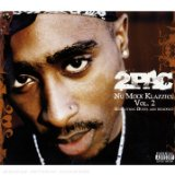 Nu Mixx Klazzics (Remix) Vol. 2 Lyrics Tupac