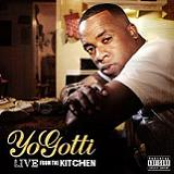 Live From The Kitchen Lyrics Yo Gotti