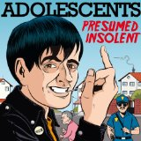 Presumed Insolent Lyrics Adolescents