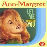 Let Me Entertain You Lyrics Ann-Margret