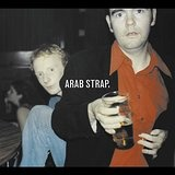 Arab Strap Lyrics Arab Strap