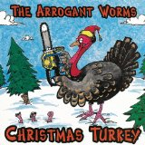 Christmas Turkey Lyrics Arrogant Worms