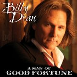 Man Of Good Fortune Lyrics Billy Dean