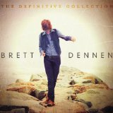 The Definitive Collection Lyrics Brett Dennen