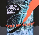 Kill My Blues Lyrics Corin Tucker Band