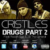 Drugs Part 2 (Single) Lyrics Cristiles