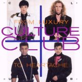From Luxury To Heartache Lyrics Culture Club
