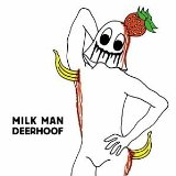 Milk Man Lyrics Deerhoof