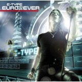 Euro IV Ever Lyrics E-type