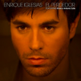 El Perdedor (Single) Lyrics ENRIQUE IGLESIAS