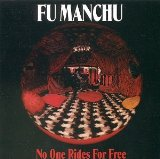 No One Rides For Free Lyrics Fu Manchu