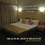 Seventh Heaven Club Lyrics Mark Seymour & The Undertow