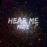 Hear Me Lyrics Mute