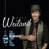 The Most Wonderful Time of the Year Lyrics Scott Weiland