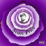 Songs In The Key Of Price Lyrics Sean Price
