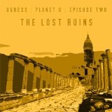 The Lost Ruins (EP) Lyrics Ugress
