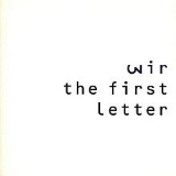 The First Letter Lyrics Wire