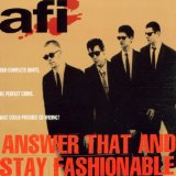 Answer That And Stay Fashionable Lyrics A.F.I.