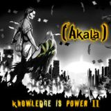 Knowledge Is Power II Lyrics Akala