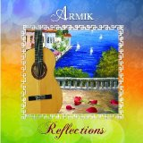 Reflections Lyrics Armik