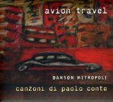 Danson Metropoli Lyrics Avion Travel