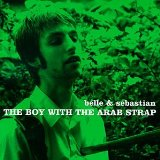 The Boy With The Arab Strap Lyrics Belle and Sebastian