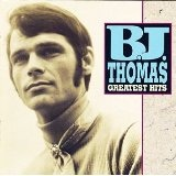 Greatest Hits Lyrics Bj Thomas