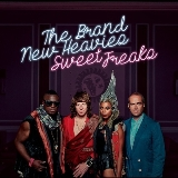 Sweet Freaks Lyrics Brand New Heavies