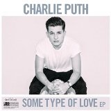 Some Type Of Love Lyrics Charlie Puth