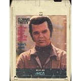 You've Never Been This Far Before/Baby's Gone Lyrics Conway Twitty