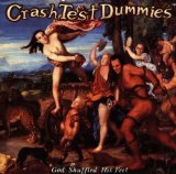 God Shuffled His Feet Lyrics Crash Test Dummies